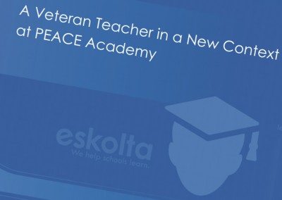 Case Study: A Veteran Teacher in a New Context at PEACE Academy