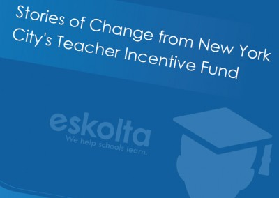 Stories of Change from New York City's Teacher Incentive Fund Program
