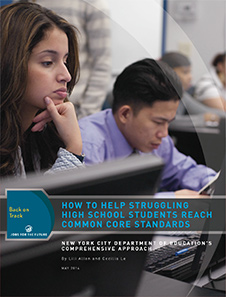 Back on Track Report: How to Help Struggling High School Students Reach Common Core Standards