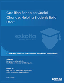 Coalition School for Social Change: Helping Students Build Effort - Case Study